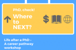 REGISTER NOW: Life after a PhD – A Career Pathway Workshop